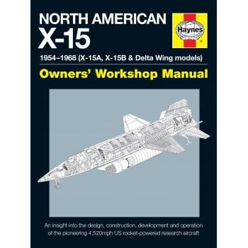 Haynes Manuals North American X-15 Owners Workshop Manual