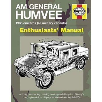 Haynes Group Am General Humvee Manual: The US Army's iconic high-mobility multi-purpose wheeled vehicle (HMMWV)