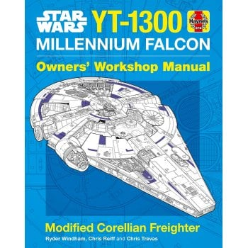 Haynes Group Star Wars YT-1300 Millennium Falcon: Modified Corellian Freighter Owners Workshop Manual