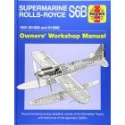 Supermarine Rolls-Royce S6B : 1931 S1595 and S1596 Owners Workshop Manual