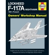 Lockheed F-117A Nighthawk Owners Workshop Manual