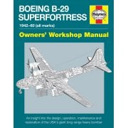 Boeing B-29 Superfortress Owners Workshop Manual