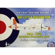ACH1 RAF Little Rissington 1946 – 1976 - Air Craft History Volume 1 - The Central Flying School Years